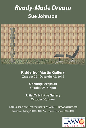 Ready-Made Dream at the Ridderhof Martin Gallery, University of Mary Washington