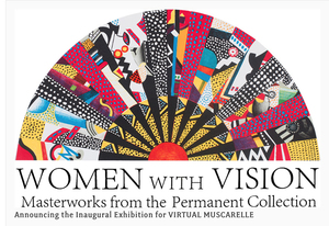 Virtual Exhibition: Women with Vision @ The Muscarelle Museum of Art